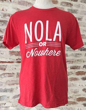 """""""NOLA Or Nowhere"""" Unisex Tri-Blend Crew Neck Tee"""