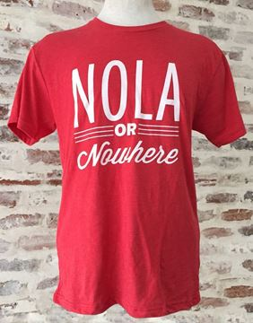 """NOLA Or Nowhere"" Unisex Tri-Blend Crew Neck Tee"